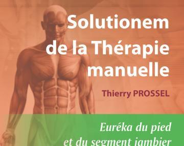 Solutionem de la thérapie manuelle - Euréka du pied et du segment jambier