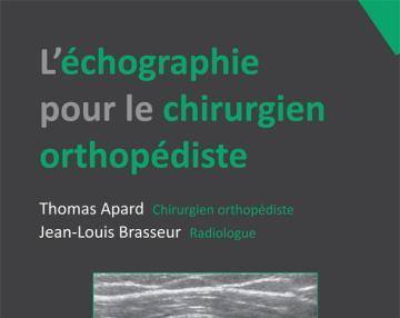 L'échographie pour le chirurgien orthopédiste