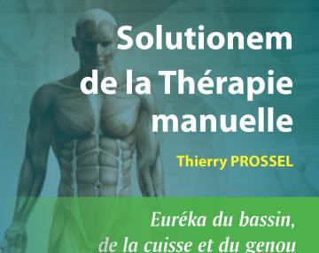 Solutionem de la thérapie manuelle - Euréka du bassin, de la cuisse et du genou