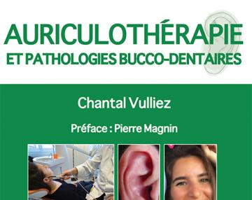 Auriculotherapie et pathologies bucco-dentaires