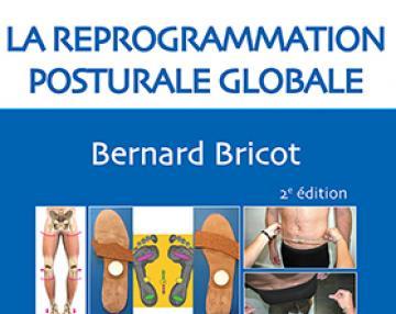 La reprogrammation posturale globale 2e edition