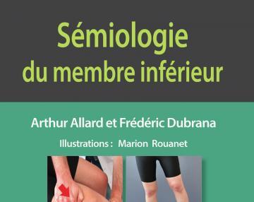 Sémiologie du membre inférieur