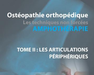 Ostéopathie orthopédique - Les techniques non forcées - AMPHOTHERAPIE